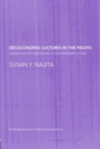 Ebook in inglese Decolonizing Cultures in the Pacific Najita, Susan Y.
