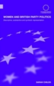Ebook in inglese Women and British Party Politics Childs, Sarah