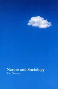 Ebook in inglese Nature and Sociology Newton, Tim