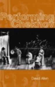 Ebook in inglese Performing Chekhov Allen, David