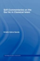 Sufi Commentaries on the Qur'an in Classical Islam