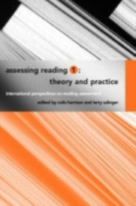 Ebook in inglese Assessing Reading 1: Theory and Practice Harrison, Colin , Salinger, Terry