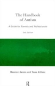 Ebook in inglese Handbook of Autism Aarons, Maureen , Gittens, Tessa