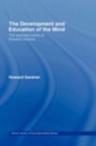 Ebook in inglese Development and Education of the Mind Gardner, Howard