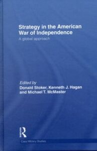 Foto Cover di Strategy in the American War of Independence, Ebook inglese di  edito da Taylor and Francis