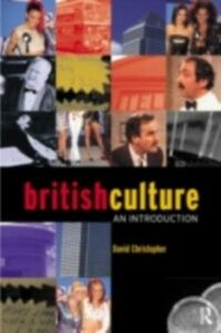 Ebook in inglese British Culture Christopher, David