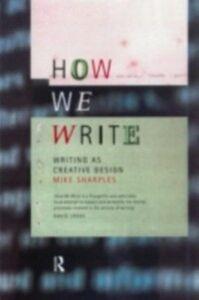 Ebook in inglese How We Write Sharples, Mike