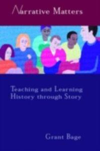 Foto Cover di Narrative Matters, Ebook inglese di Dr Grant Bage,Grant Bage, edito da Taylor and Francis