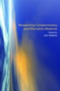 Ebook in inglese Researching Complementary and Alternative Medicine