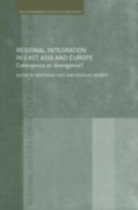 Foto Cover di Regional Integration in East Asia and Europe, Ebook inglese di  edito da Taylor and Francis