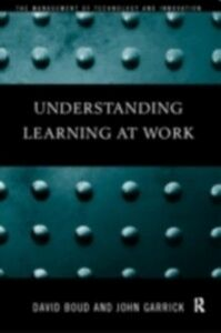 Ebook in inglese Understanding Learning at Work -, -
