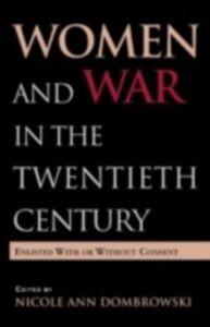 Ebook in inglese Women and War in the Twentieth Century