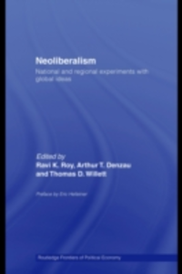 Ebook in inglese Neoliberalism: National and Regional Experiments with Global Ideas -, -
