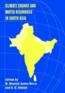 Ebook in inglese Climate Change and Water Resources in South Asia