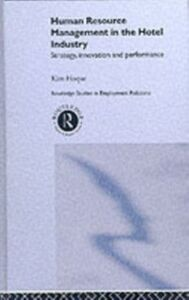 Foto Cover di Human Resource Management in the Hotel Industry, Ebook inglese di Kim Hoque, edito da Taylor and Francis