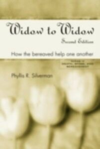 Ebook in inglese Widow to Widow Silverman, Phyllis R.