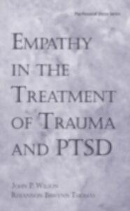 Ebook in inglese Empathy in the Treatment of Trauma and PTSD Thomas, Rhiannon , Wilson, John P.