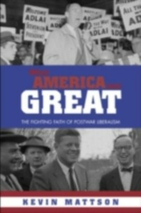 Ebook in inglese When America Was Great Mattson, Kevin
