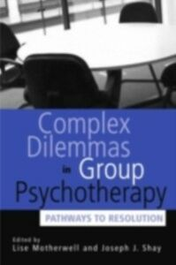 Ebook in inglese Complex Dilemmas in Group Therapy -, -