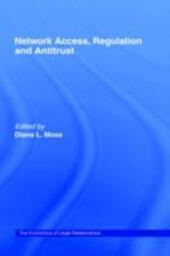Network Access, Regulation and Antitrust