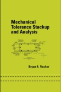 Ebook in inglese Mechanical Tolerance Stackup and Analysis Fischer, Bryan R.