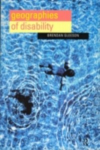Ebook in inglese Geographies of Disability Gleeson, Brendan