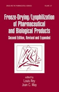 Ebook in inglese Freeze-Drying/Lyophilization Of Pharmaceutical & Biological Products, Second Edition, Revised and Expanded -, -