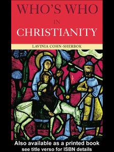 Ebook in inglese Who's Who in Christianity Cohn-Sherbok, Lavinia