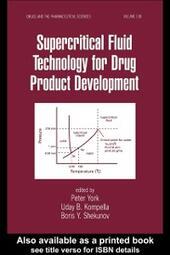Supercritical Fluid Technology for Drug Product Development