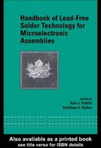 Ebook in inglese Handbook of Lead-Free Solder Technology for Microelectronic Assemblies Puttlitz, Karl J. , Stalter, Kathleen A.