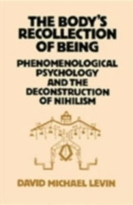 Ebook in inglese Body's Recollection of Being Levin, David Michael