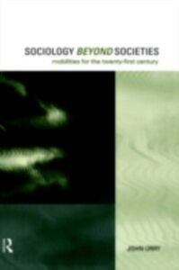Ebook in inglese Sociology Beyond Societies Urry, John