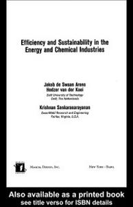 Ebook in inglese Efficiency and Sustainability in the Energy and Chemical Industries Arons, Jakob de Swaan , Kooi, Hedzer J. van der , Sankaranarayanan, Krishnan