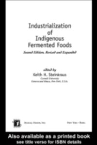 Foto Cover di Industrialization of Indigenous Fermented Foods, Revised and Expanded, Ebook inglese di  edito da CRC Press