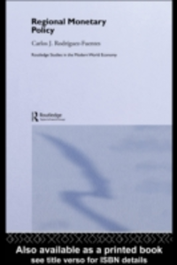 Ebook in inglese Regional Monetary Policy Fuentes, Carlos Javier Rodriguez