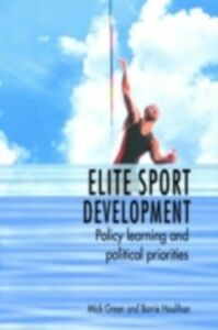 Ebook in inglese Elite Sport Development Green, Mick , Houlihan, Barrie
