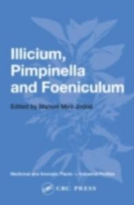 Ebook in inglese Illicium, Pimpinella and Foeniculum -, -