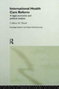 Ebook in inglese International Health Care Reform Flood, Colleen
