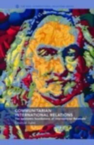 Ebook in inglese Communitarian International Relations Adler, Emanuel