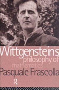 Ebook in inglese Wittgenstein's Philosophy of Mathematics Frascolla, Pasquale