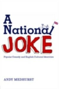 Ebook in inglese National Joke Medhurst, Andy