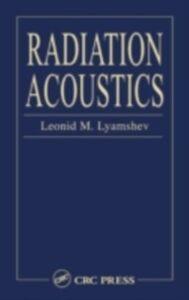 Ebook in inglese Radiation Acoustics Lyamshev, Leonid M.