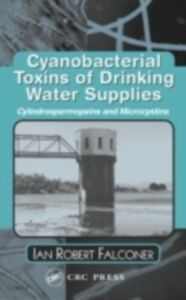Ebook in inglese Cyanobacterial Toxins of Drinking Water Supplies Falconer, Ian Robert