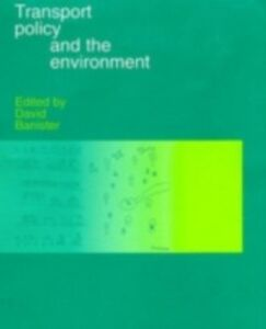 Ebook in inglese Transport Policy and the Environment -, -