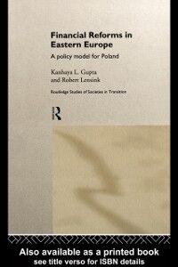 Ebook in inglese Financial Reforms in Eastern Europe Gupta, Kanhaya , Lensink, Robert