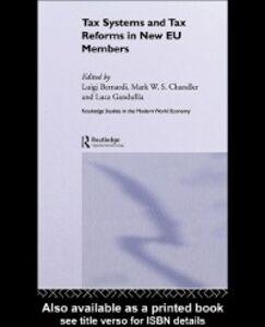 Foto Cover di Tax Systems and Tax Reforms in New EU Member States, Ebook inglese di  edito da Taylor and Francis