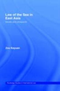 Foto Cover di Law of the Sea in East Asia, Ebook inglese di Keyuan Zou, edito da Taylor and Francis