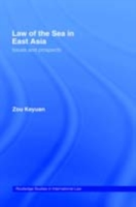 Ebook in inglese Law of the Sea in East Asia Zou, Keyuan