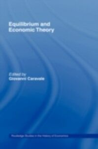 Ebook in inglese Equilibrium and Economic Theory Caravale, Giovanni Alfredo