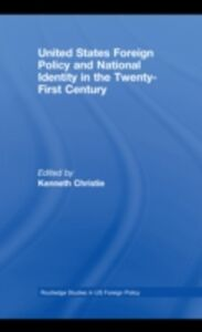 Ebook in inglese United States Foreign Policy & National Identity in the 21st Century -, -